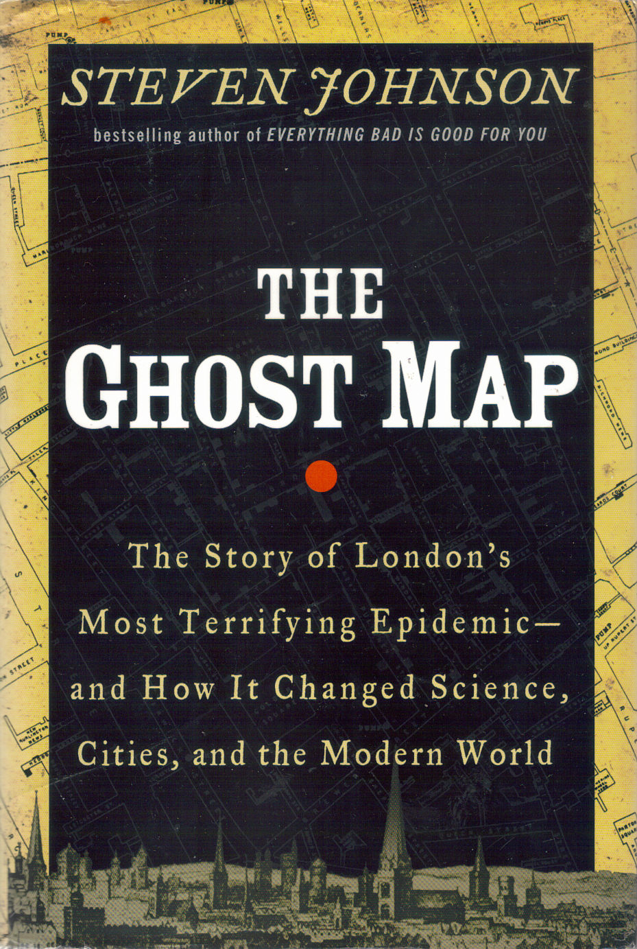 the ghost map thesis An animated introduction to the ghost map: the story of london's most terrifying epidemic and how it changed cities, science, and the modern world by steven.